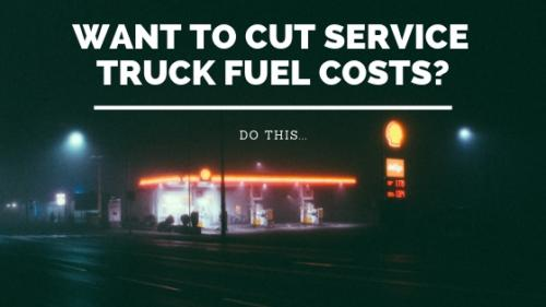 Want to cut Service Truck fuel costs banner